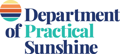 Department of Practical Sunshine